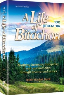 life_of_bitachon_dwek